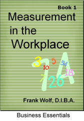 LearningAndDevelopmentCenter.com - Measurements in the Workplace