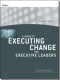 A Guide to Executing Change for Executive Leaders